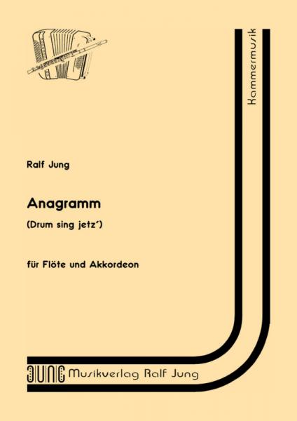 Anagramm (Drum sing jetz')