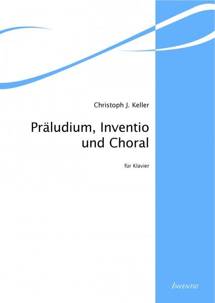 Präludium, Inventio und Choral