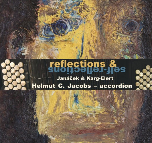 reflections & self-reflections - Janácek & Karg-Elert