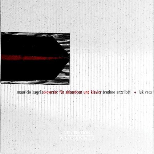 Mauricio Kagel - Solowerke für Akkordeon + Klavier