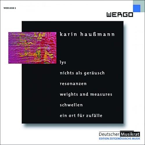 Karin Haußmann (DMR: Edition Zeitgenössische Musik)