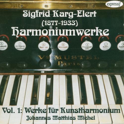 Sigfrid Karg-Elert - Harmoniumwerke Vol. 1