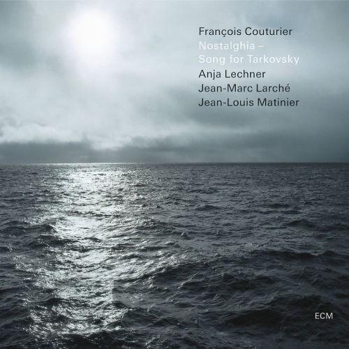 François Couturier - Nostalghia - Song for Tarkovsky