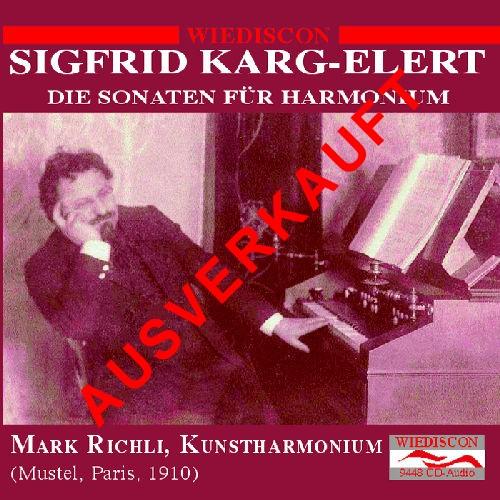 Sigfrid Karg-Elert - Die Sonaten für Kunstharmonium