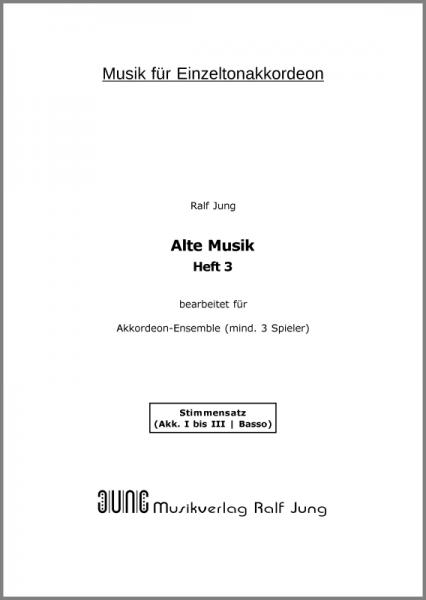 Alte Musik, Heft 3 (Stimmensatz)