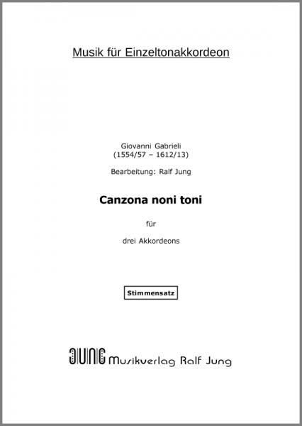 Canzona noni toni (Stimmen)