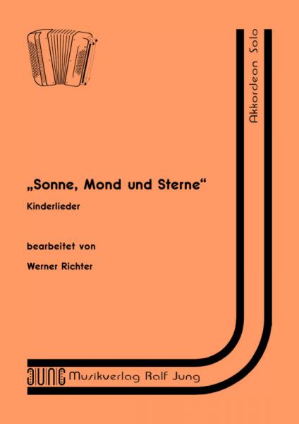 """""""Sonne, Mond und Sterne"""" (Kinderlieder)"""