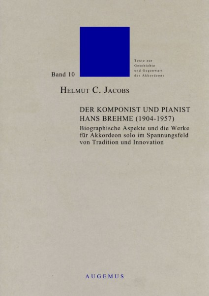 Der Pianist und Komponist Hans Brehme (1904-1957)