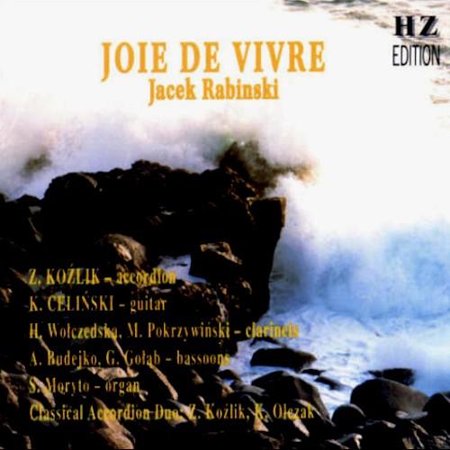Joie de vivre - Jacek Rabinski