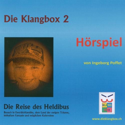 Die Klangbox 2 - Die Reise des Heldibus (Hörspiel)