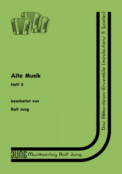 Alte Musik, Heft 3 (gesamt)