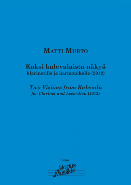 Two Visions from Kalevala