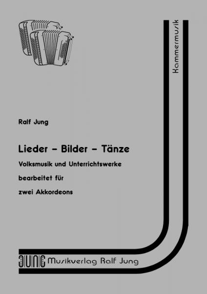 Lieder – Bilder – Tänze