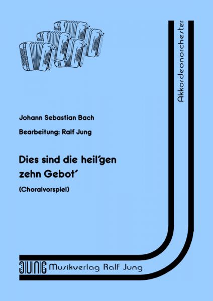 Dies sind die heil'gen zehn Gebot' (BWV 678) (Partitur)