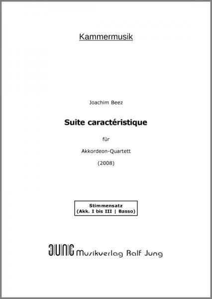 Suite caractéristique (Stimmensatz) Suite in sechs Sätzen