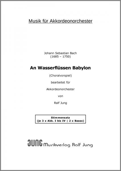 An Wasserflüssen Babylon (BWV 653b) (Stimmensatz)
