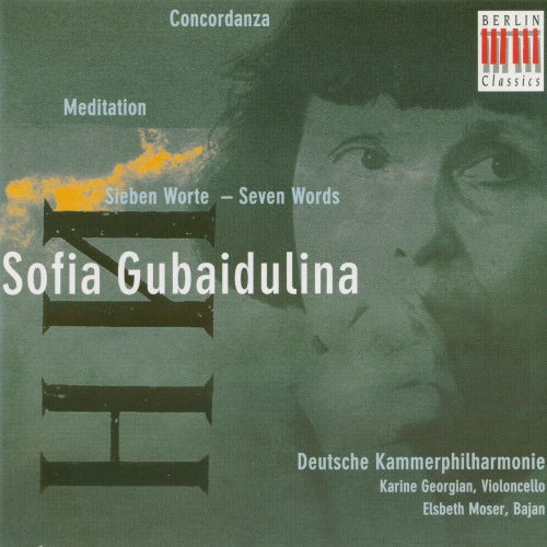 Gubaidulina: Concordanza – Meditation – Sieben Worte