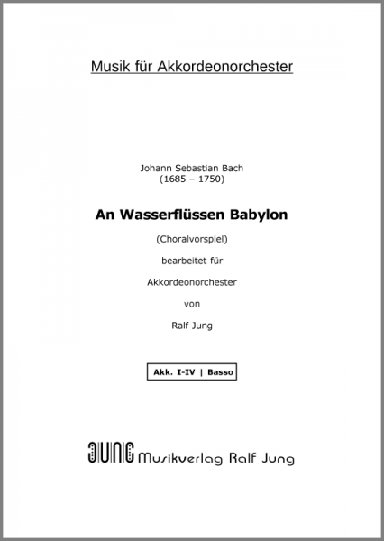 An Wasserflüssen Babylon (BWV 653b) (Ergänzungsstimme Basso)