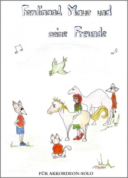 Ferdinand Maus und seine Freunde